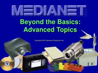 Beyond the Basics: Advanced Topics