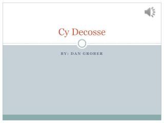 Cy Decosse
