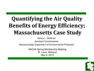 Quantifying the Air Quality  Benefits of Energy Efficiency;   Massachusetts Case Study