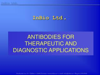 ANTIBODIES FOR THERAPEUTIC AND DIAGNOSTIC APPLICATIONS