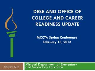 DESE and Office of College and Career Readiness Update