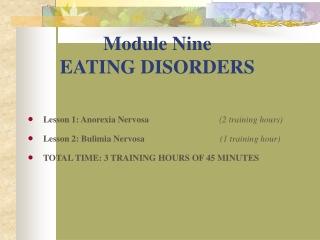 Module Nine EATING DISORDERS
