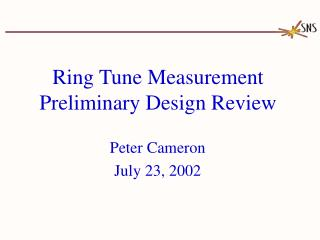 Ring Tune Measurement Preliminary Design Review