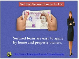 Get Best Secured Loans  In UK