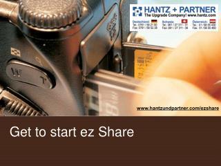 Get to start ez Share