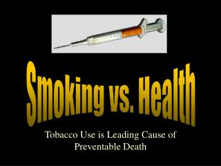 Tobacco Use is Leading Cause of Preventable Death