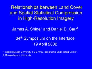 Relationships between Land Cover  and Spatial Statistical Compression in High-Resolution Imagery