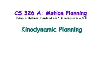 CS 326 A: Motion Planning