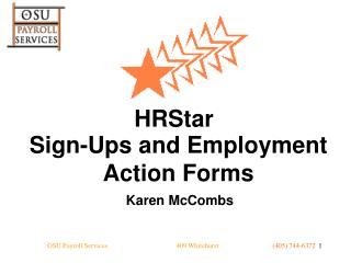 Sign-Ups and Employment Action Forms