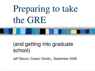 Preparing to take the GRE