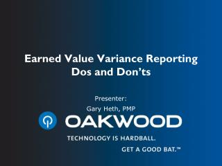 Earned Value Variance Reporting Dos and Don'ts