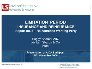 LIMITATION  PERIOD  INSURANCE AND REINSURANCE Report no. 8 – Reinsurance Working Party