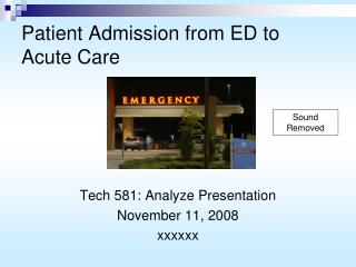 Patient Admission from ED to Acute Care