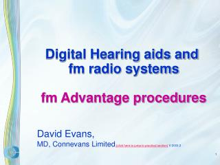 Digital Hearing aids and  fm radio systems  fm Advantage procedures