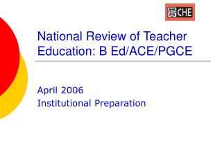 National Review of Teacher Education: B Ed/ACE/PGCE