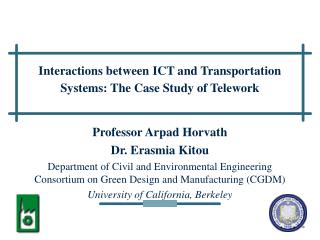 Interactions between ICT and Transportation Systems: The Case Study of Telework