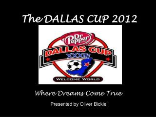 The DALLAS CUP 2012