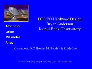 DTS FO Hardware Design Bryan Anderson Jodrell Bank Observatory