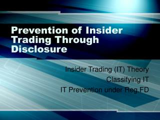Prevention of Insider Trading Through Disclosure