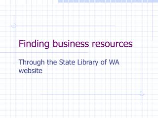 Finding business resources