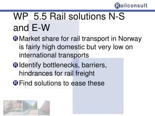 WP  5.5 Rail  solutions  N-S and E-W