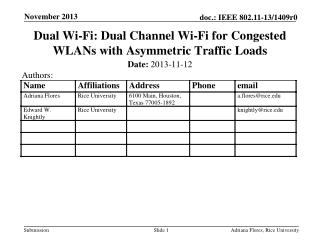 Dual Wi-Fi:  Dual Channel Wi-Fi for Congested WLANs with Asymmetric Traffic Loads