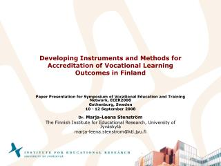 Developing I nstruments and Methods for Accreditation of Vocational Learning Outcomes in Finland
