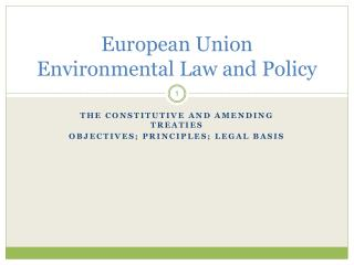 European Union Environmental Law and Policy