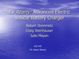 EV Reality:  Advanced Electric Vehicle Battery Charger
