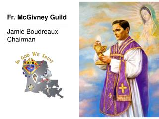 Fr. McGivney Guild
