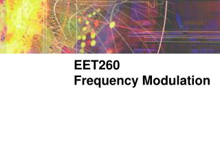 EET260 Frequency Modulation