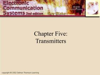 Chapter Five: Transmitters