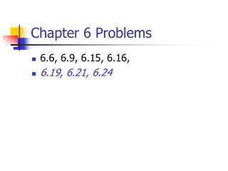 Chapter 6 Problems