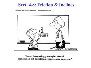 Sect. 4-8: Friction & Inclines