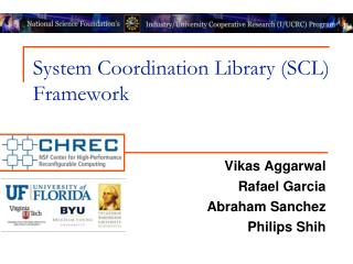 System Coordination Library (SCL) Framework