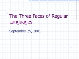 The Three Faces of Regular Languages