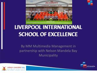 LIVERPOOL INTERNATIONAL SCHOOL OF EXCELLENCE