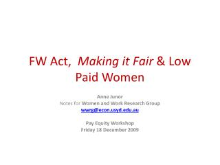 FW Act,   Making it Fair  & Low Paid Women