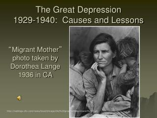 The Great Depression 1929-1940:  Causes and Lessons