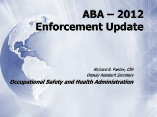 ABA – 2012 Enforcement Update