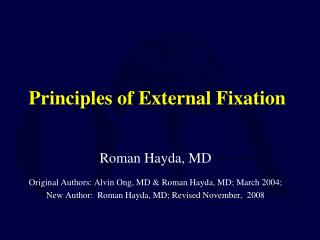Principles of External Fixation