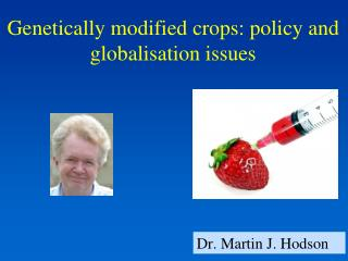 Genetically modified crops: policy and globalisation issues