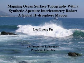 Mapping Ocean Surface Topography With a Synthetic-Aperture Interferometry Radar:
