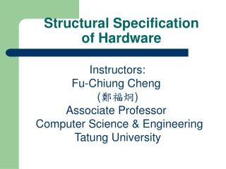 Structural Specification of Hardware