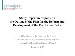 Ad Hoc Group on the Outline of the Plan for the Reform and Development of the Pearl River Delta