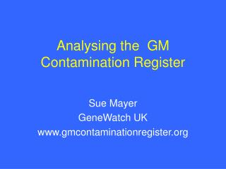 Analysing the  GM Contamination Register