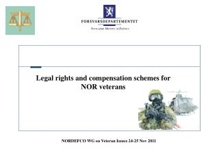 Legal rights and compensation schemes for NOR veterans