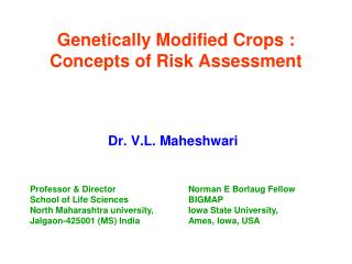 Genetically Modified Crops : Concepts of Risk Assessment