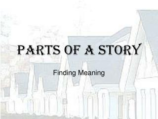Parts of a Story