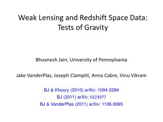 Weak Lensing and Redshift Space Data: Tests of Gravity